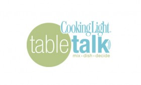 <i>Cooking Light</i> Table Talk